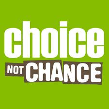 choice-not-chance